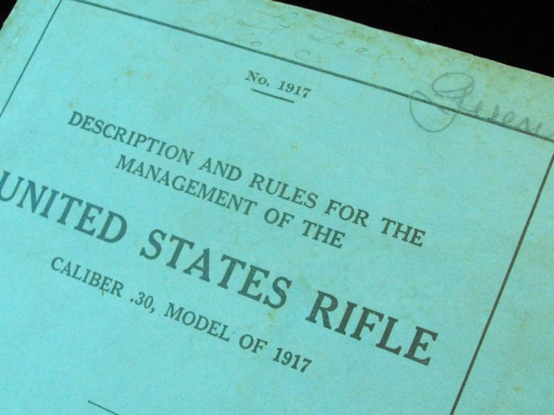 1917 US Field Manual for .30 Calibre Rifle